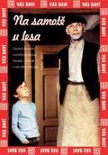 V piatok Nový Čas + DVD s filmom Na samotě u lesa iba za 43 Sk!