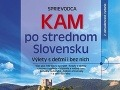 Výlety po strednom Slovensku