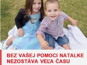 Výzva, ktorá alarmuje Slovákov: Pomoc Natálke vás môže vyjsť poriadne draho