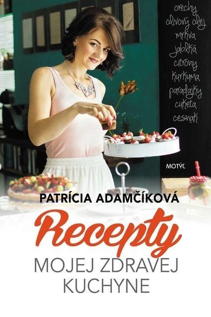 Kniha Recepty mojej zdravej