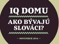 Ako bývajú Slováci? Pozrite