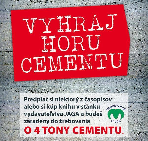 Vyhraj horu cementu