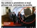 Ďalší škandál českej ochranky: Po plastovej pištoli 20 cm nôž meter od premiéra!