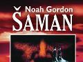 Vychádza nové vydania Šamana od Noaha Gordona