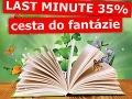 Neodolateľný Last minute: Odleťte do sveta fantázie so zľavou 35%