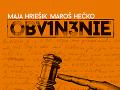 Maja Hriešik - Maroš Hečko: Obvinenie
