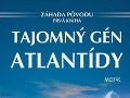 Tajomný gén Atlantídy zasiahol Slovensko!!