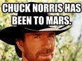 Chuck Norris bol na Marse. Preto tam nie sú žiadne známky života.