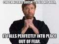 Chuck Norris si neupravuje vlasy. Zo strachu sa uložia presne na správne miesto.