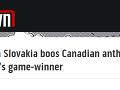 Zahraničné médiá o pískaní slovenských fanúšikov počas kanadskej hymny.