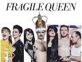 Projekt Fragile Queen opäť
