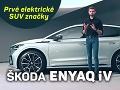 Exkluzívne VIDEO novej Škoda Enyaq iV: Česi predstavili prvý elektromobil