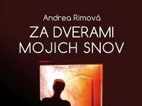 Andrea Rimová - Za dverami mojich snov