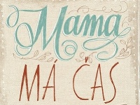 Obálka knihy Mama má čas