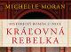 Kniha Kráľovná rebelka