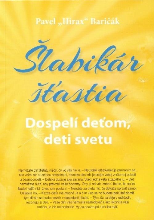 00bf9a29bac30 Šlabikáre šťastia: Vnímame iba to, čo sme pripravení vnímať – galéria |  Topky.sk - Bleskovky