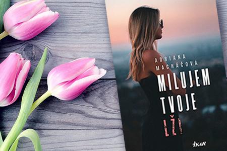 Kniha Milujem tvoje lži