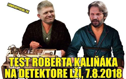 FOTO Kaliňákov detektor lži