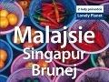 Malajzia, Singapur, Brunej